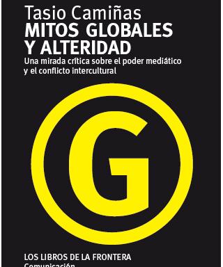 Tasio Camiñas – Mitos globales y alteridad