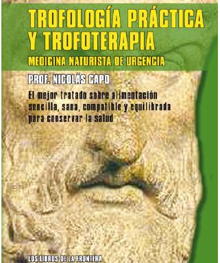 Prof. Nicolás Capo – Trofología práctica y trofoterapia