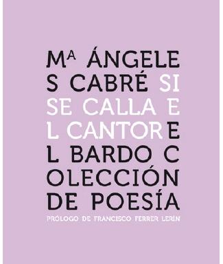 Mª Ángeles Cabré – Si se calla el cantor