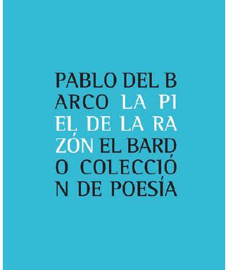 Pablo del Barco – La piel de la razón